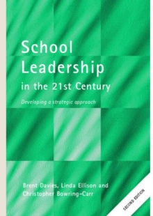 Image for School leadership for the 21st century  : developing a strategic approach