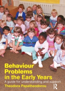 Image for Behaviour problems in the early years  : a guide for understanding and support