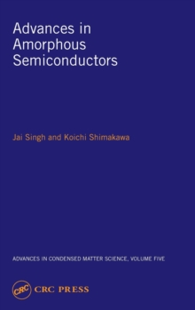 Advances in Amorphous Semiconductors (Advances in Condensed Matter Science)