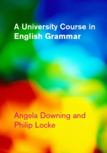 A University Course in English Grammar