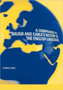 Image for A companion to Baugh and Cable's History of the English language