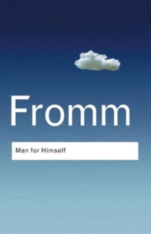 Image for Man for himself  : an inquiry into the psychology of ethics