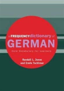 A Frequency Dictionary of German (Routledge Frequency Dictionaries)