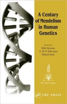 A Century of Mendelism in Human Genetics (Frontiers S)