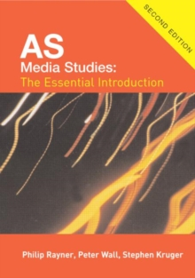 AS Media Studies: The Essential Introduction for AQA (Essentials)