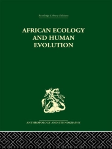 African Ecology and Human Evolution