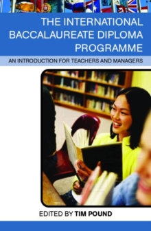 Image for The international baccalaureate diploma programme  : an introduction for teachers and managers