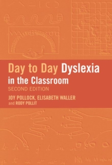 Day-to-day dyslexia in the classroom - Politt, Rody