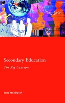 Image for Secondary education  : the key concepts