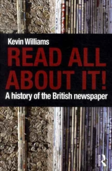 Image for Read all about it!  : a history of the British newspaper