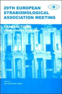 29th European Strabismological Association Meeting: Transactions, Izmir, June 1-4, 2004