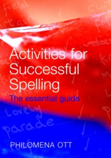 Activities for Successful Spelling: The Essential Teacher Guide.