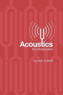 Acoustics: An Introduction