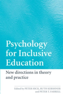 Image for A psychology for inclusive education  : new directions in theory and practice