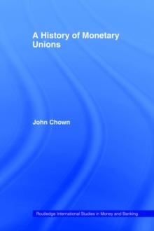 A History of Monetary Unions