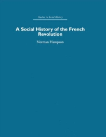 A Social History of The French Revolution (Volume 2)