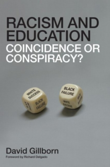 Image for Racism and education  : coincidence or conspiracy?