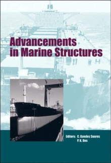 Advancements in Marine Structures: Proceedings of the 1st MARSTRUCT International Conference, Glasgow, UK, 12-14 March 2007 (Balkema: Proceedings and ... in Engineering, Water and Earth Sciences)