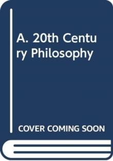 A. 20th Century Philosophy