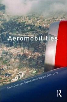 Aeromobilities (International Library of Sociology)