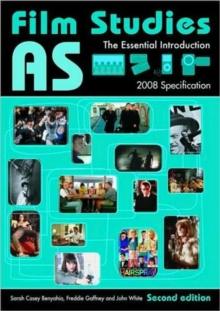 AS Film Studies: The Essential Introduction (Essentials)