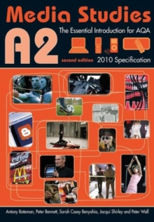 A2 Media Studies: The Essential Introduction for AQA (Essentials)