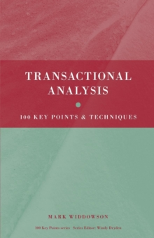 Image for Transactional analysis  : 100 key points and techniques