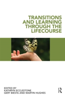 Image for Transitions and learning through the lifecourse