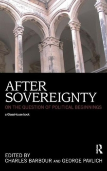After Sovereignty: On the Question of Political Beginnings