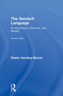 Image for The Sanskrit language  : an introductory grammar and reader