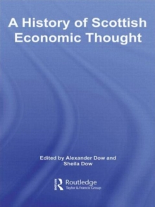 A History of Scottish Economic Thought (Routledge History of Economic Thought)