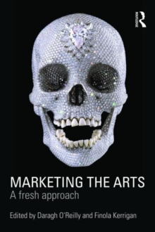 Image for Marketing the arts  : a fresh approach