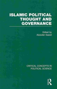 Image for Islamic political thought and governance  : critical concepts in political science