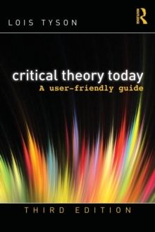 Image for Critical Theory Today : A User-Friendly Guide