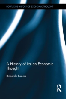 A History of Italian Economic Thought (The Routledge History of Economic Thought)