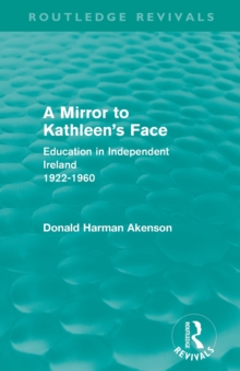 A Mirror to Kathleen's Face (Routledge Revivals)