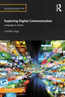 Image for Exploring digital communication  : language in action