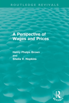 A Perspective of Wages and Prices (Routledge Revivals)