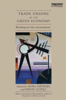 Image for Trade unions in the green economy  : working for the environment
