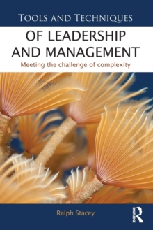 Image for Tools and techniques of leadership and management  : meeting the challenge of complexity