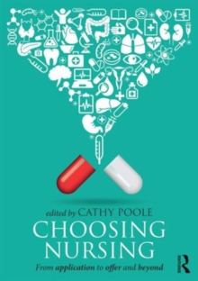 Image for Choosing nursing  : from application to offer and beyond