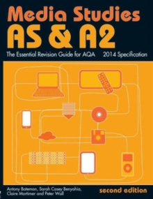 AS & A2 media studies  : the essential revision guide for AQA
