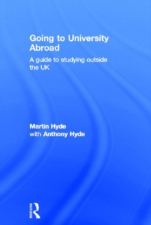 Image for Going to university abroad  : a guide to studying outside the UK