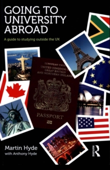 Going to university abroad  : a guide to studying outside the UK - Hyde, Martin
