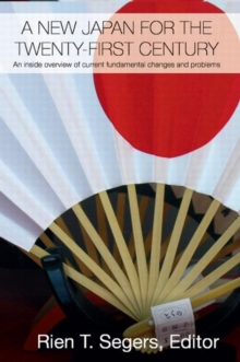 A New Japan for the Twenty-First Century (Routledge Contemporary Japan Series)