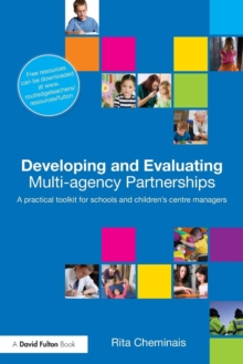 Image for Developing and evaluating multi-agency partnerships  : a practical toolkit for school and children's centre managers