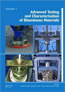 Advanced Testing and Characterization of Bituminous Materials, Two Volume Set