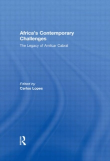 Africa's Contemporary Challenges: The Legacy of Amilcar Cabral