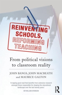 Image for Reinventing schools, reforming teaching
