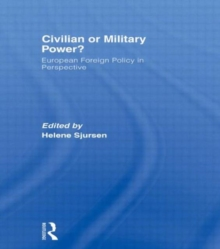Civilian or Military Power?